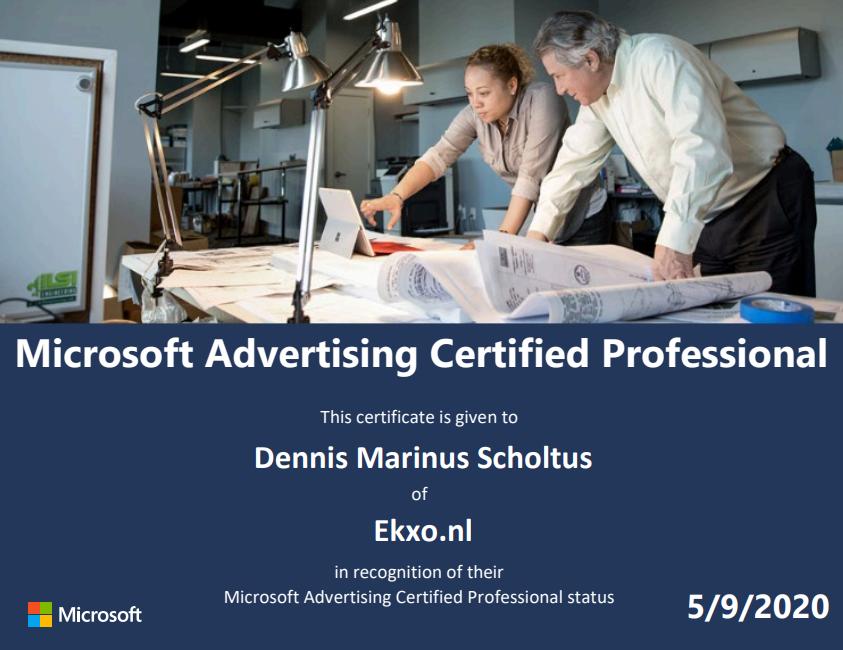 Dennis Marinus Scholtus Microsoft Advertising Certified Professional